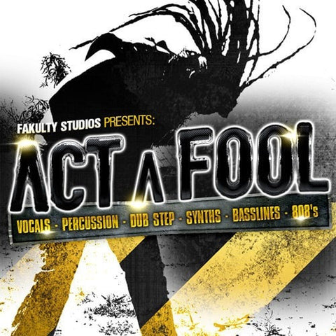 Act A Fool (WAV & REX Loops)