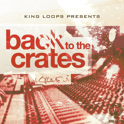 Back To The Crates Vol.3 - Royalty Free Kits