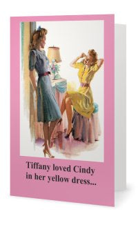 Tiffany loved Cindy in her yellow dress.. -- Valentines