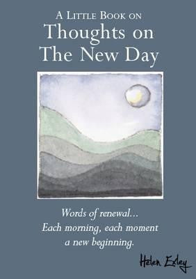 A Little Book on Thoughts on the New Day