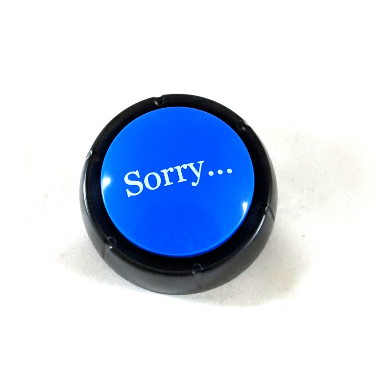 """Sorry"" Button"