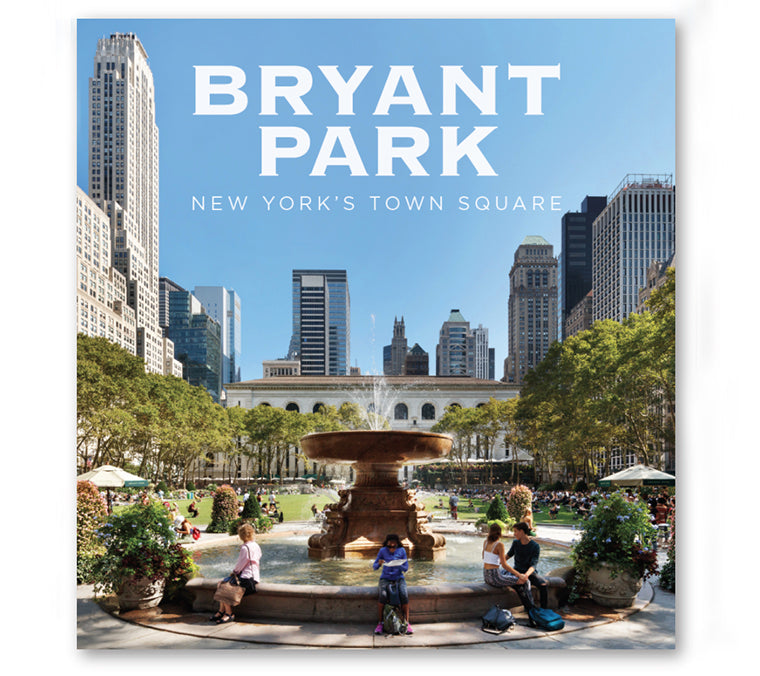 Bryant Park: New York's Town Square