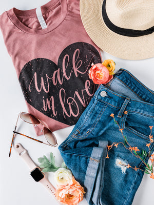 Walk in Love Hand Lettered Shirt - Mauve Triblend