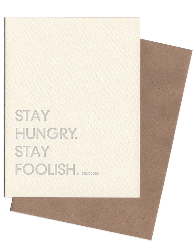 Stay Hungry, Stay Foolish Notecard | Sapling Press