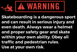Skateboarding warning label - Northern Treasure