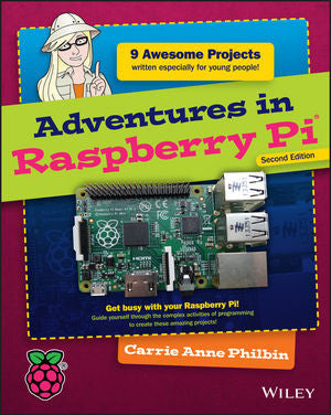 Adventures in Raspberry Pi, 2nd Edition