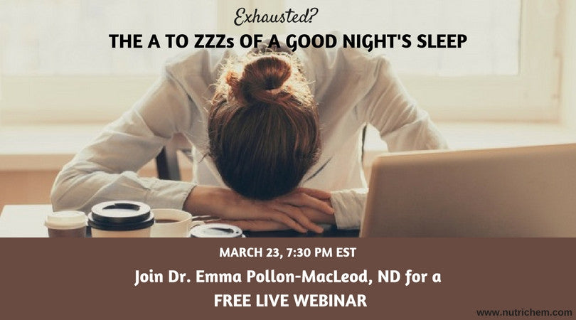 "Exhausted? The ""A to Zzzs"" of a Good Night's Sleep [webinar]"