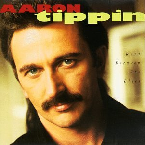 Read Between The Lines By Aaron Tippin
