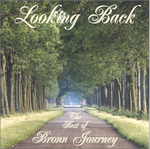 Looking Back: The Best Of Bronn  Journey By Bronn Journey