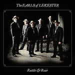 Rattle & Roar By Earls Of Leicester