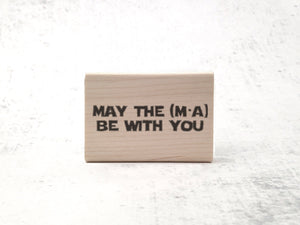 May The Force- Physics Stamp - Sci-Fi Physics and Math Rubber Stamp - Inspirational Teacher Stamp - Science Stamps