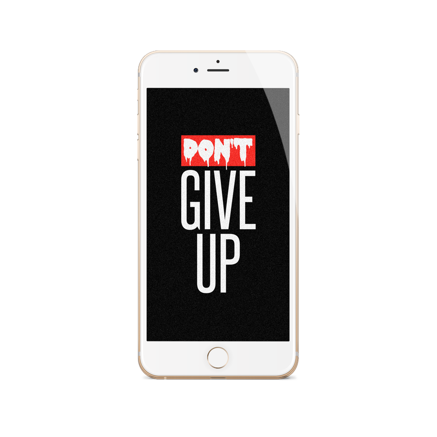 Don't Give Up Wallpaper