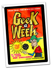 Geek A Week Season 1 Trading Card Packs: Cards #1-8 and #9-16 (ORIGINAL OOP SET)