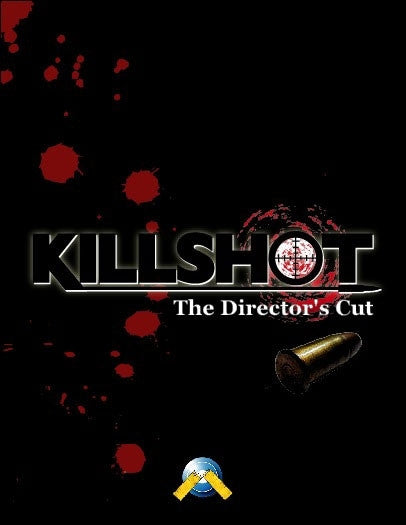 Killshot: The Director's Cut