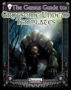 The Genius Guide to Gruesome Undead Templates