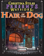 Christina Stiles Presents: Waysides - Hair of the Dog