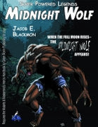 Super Powered Legends: Midnight Wolf