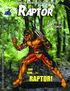 Super Powered Legends: Raptor