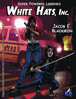 Super Powered Legends: White Hats, Inc.