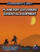 Starfarer's Codex: Planetary Explorers' Essential Equipment