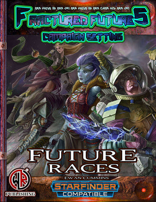 Future Races
