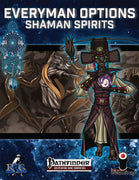 Everyman Options: Shaman Spirits
