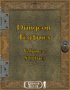 Dungeons Features 7 - Statues