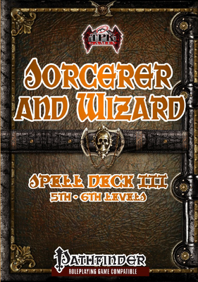 Sorcerer/Wizard Spell Deck III (5th-6th)