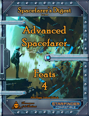 Spacefarer's Digest 009 - Advanced Spacefarer Feats 4