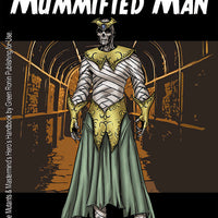 Super Powered Legends: Mummified Man