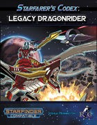 Starfarer's Codex: Legacy Dragonrider