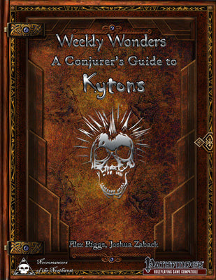 Weekly Wonders - A Summoner's Guide to Kytons