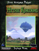 Four Horsemen Present: Mythic Kingdoms