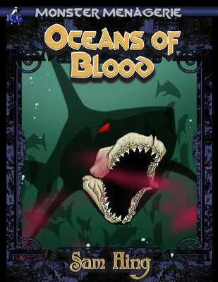 Monster Menagerie: Oceans of Blood