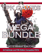 Total Party Kill Games MEGA Bundle! 64 Books-25 Bucks!!!