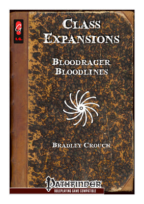 Class Expansions - Bloodrager Bloodlines