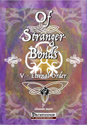 Of Stranger Bonds 5 - Eternal Order