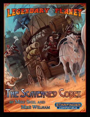 Legendary Planet: The Scavenged Codex (Starfinder)