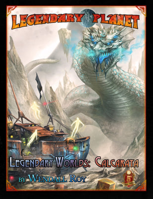 Legendary Worlds: Calcarata (5E)
