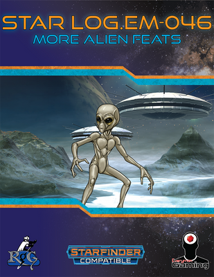 Star Log.EM-046: More Alien Feats
