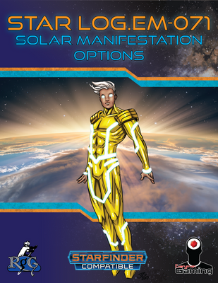 Star Log.EM-071: Solar Manifestation Options