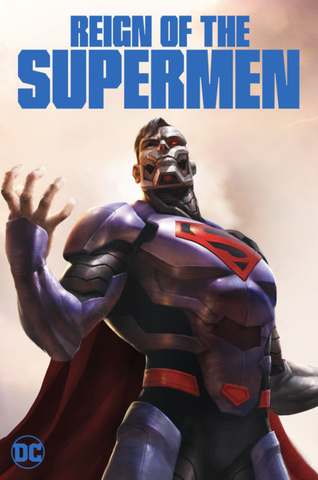 Reign of the Supermen (UHD/4K)