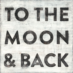 To The Moon And Back Art Print - oh baby!