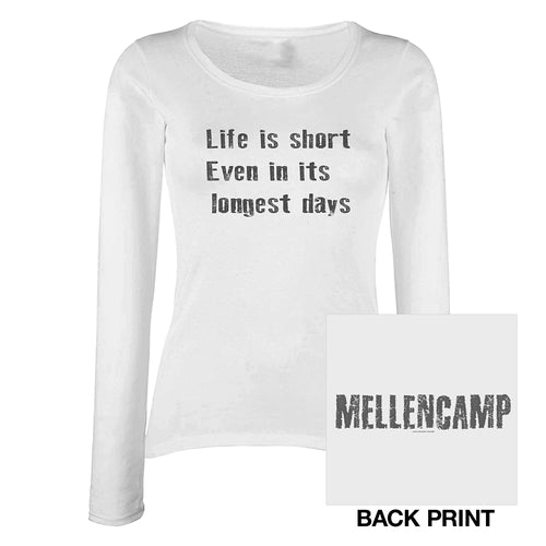 Life Is Short Women's Long Sleeve Tee-John Mellencamp