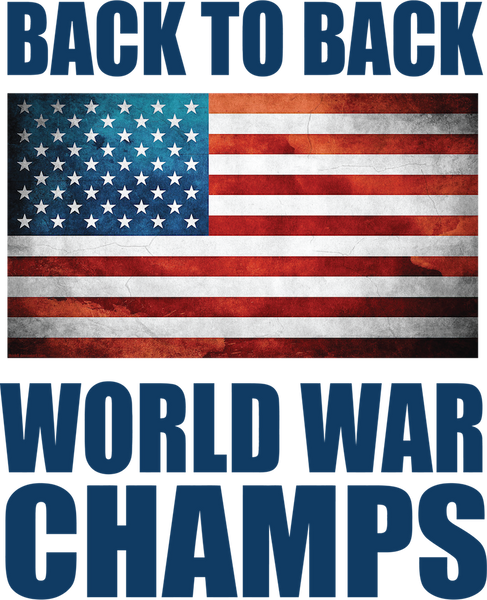 United States back to back World War Champs