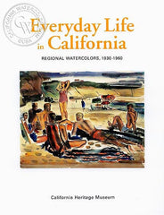 Everyday Life in California, Regional Watercolors, 1930-1960, a California art book, CaliforniaWatercolor.com