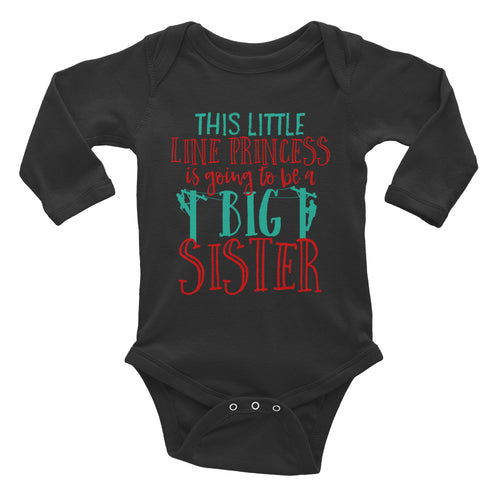 Line Princess Big Sister Infant Long Sleeve Bodysuit - Linemen Rock - Lineman Shirts