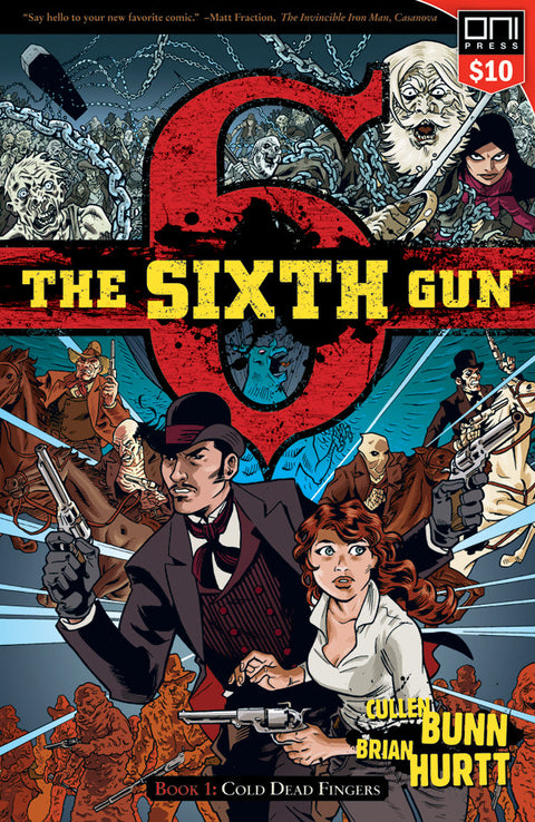 The Sixth Gun Vol. 1: Square One Edition