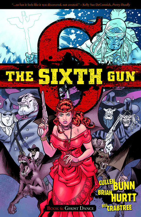 The Sixth Gun Vol. 6: Softcover