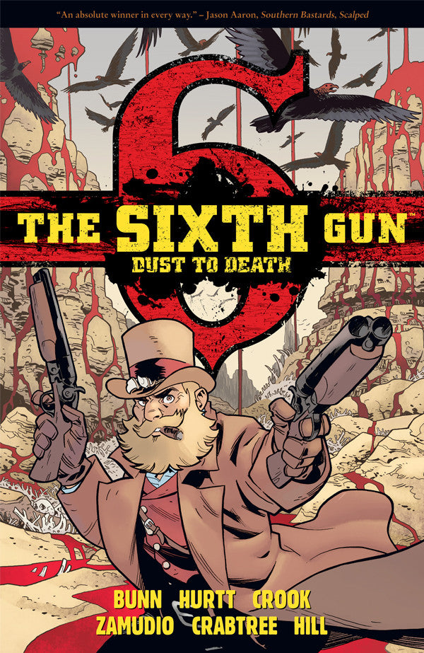 The Sixth Gun: Dust to Death TPB